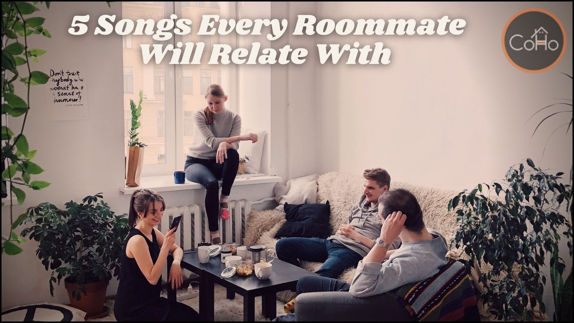 5 Songs that every roommate will relate with