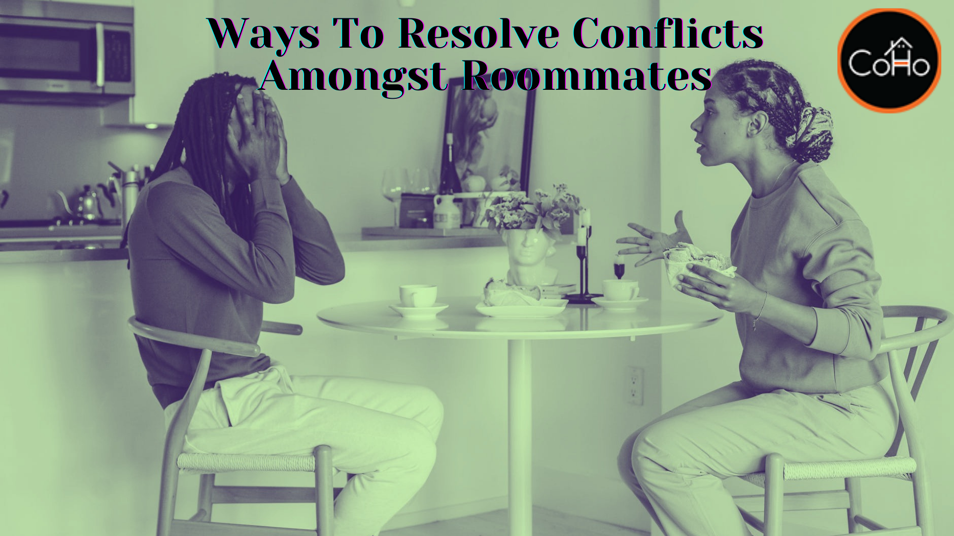 Ways To Resolve Conflicts Amongst Roommates